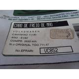 Cabo Freio Mão Volks Caminhão 11130 (81/82) 2633 Mm