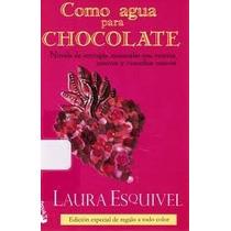 Libro Como Agua Para Chocolate.