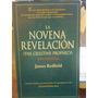 La Novena Revelacion. Redfield, James. Atlantida Edit.