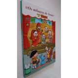 Os Milagres De Jesus Com A Turma Da Mônica Infantil Bíblia