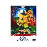 Dvd João E Maria - Desenho Animado Clássico Infantil - Novo