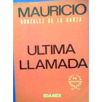 Ultima Llamada Partidos Politicos Economia México