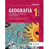 Geografia 1 Huellas Estrada Nueva Edicion 2017