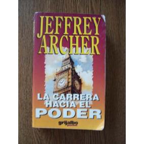 La Carrera Hacia El Poder-aut.jeffrey Archer-ed-grijalbo-nvd