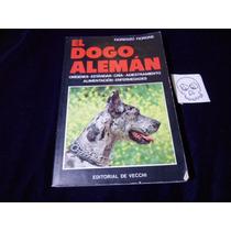El Dogo Aleman Fiorenzo Fiore Libro En Español Ed De Vecchi