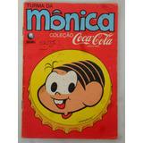 A Turma Da Mônica Coleção Coca Cola Mônica Editora Globo