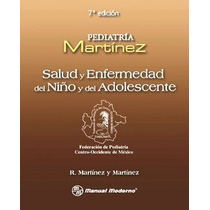 Pediatria Martinez Salud Y Enfermedad Del Niño Pdf