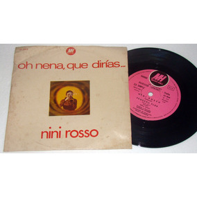 Nini Rosso Oh Nena Que Dirias Simple C/tapa Argentino