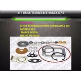 Kit Reparacion Turbo Mack 673 675 4le