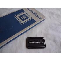 Emblema Volante Opala Diplomata 79/80 Peça Nova Sem Uso
