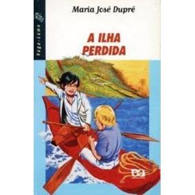 Livro A Ilha Perdida - Coleção Vaga-lume Maria Jose Dupre