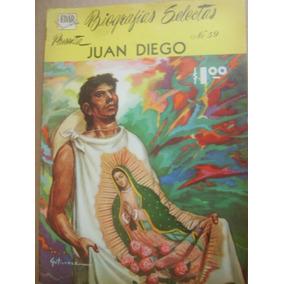Juan Diego Virgen Guadalupe Biografias Selectas Edar Comic