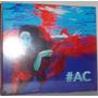 Cd Ana Carolina - # Ac ( Com 2 Faixas Bonus )