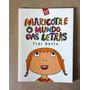 Livro Infantil - Maricota E O Mundo Das Letras - Frei Betto
