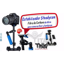Steadycam 60c Cámara Dslr, Video Fibra De Carbono Envio Grat