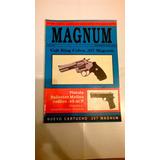 Revista Magnum 9 Pistola Ballester Molina 45 Acp