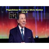 Pegadinhas - Programa Silvio Santos Vol 2