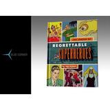 Libro Regrettable Superheroes