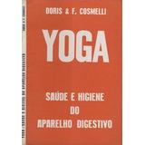 Yoga - Saúde E Higiene Do Aparelho Digestivo (saúde)