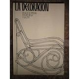 Libro - Enciclopedia - La Decoracion -oferta¡¡¡