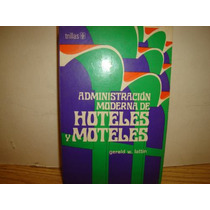 Libro - Administración Moderna De Hoteles Y Moteles