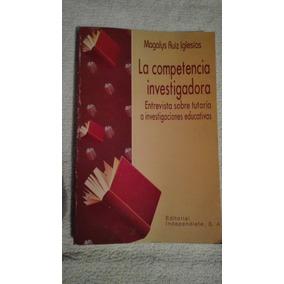 Libro La Competencia Investigadora, Magalys Ruiz Iglesias.