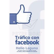 Trafico Con Facebook - Libro Dig