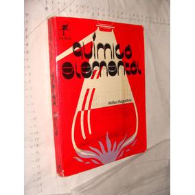 Libro Quimica Elemental , Miller , Año 1981 , 375 Paginas