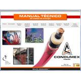 Manual Técnico De Cables De Energía- Condumex (formato Pdf)