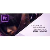Curso De Adobe Premiere Cs4/cs5/cs6/cc