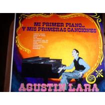 Disco Acetato De Agustin Lara Mi 1er Piano Y Mis 1ras Cancio