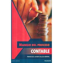 Manual Del Proceso Contabl; Francisco Javier Ca Envío Gratis