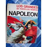 Napoleón-los Grandes De Todos Los Tiempos-ilust-color-p.dura