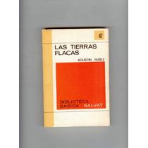 Las Tierras Flacas Agustin Yañez Clasico Mexicano