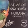 Netter Atlas De Anatomía De Bolsillo + Material Digital