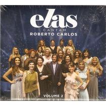 Cd Elas Cantam Roberto Carlos Vol. 2 - Novo***