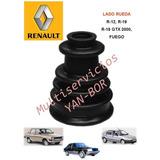 Guardapolvo Lado Rueda Renault R-12 R-18 Gtx R-19 Fuego
