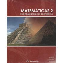 Matematicas 2 Enfoque Basado En Competencias