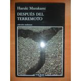 Después Del Terremoto. Haruki Murakami