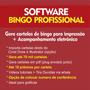 Programa Bingo Profissional + Videos Tutorias (gráficas)