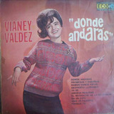 Nvd. Rock Mexicano, Vianey Valdez (donde Andarás) Lp 12´,