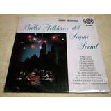 Disco Lp Ballet Folklorico Del Seguro Social