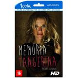Memória Tangerina - Mulheres Legendadas - Locação Online