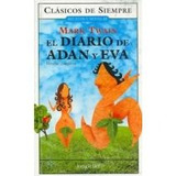 El Diario De Adan Y Eva / The Diary Of Adam And Eve; Mark T
