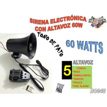 Sirena Tipo Patrulla 5 Tonos Tono Pato 60w Con Altavoz Bo040