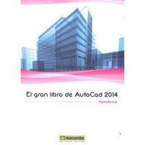 Gran Libro De Autocad 2014 Mediaactive Envío Gratis