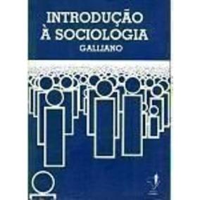 Livro Introdução A Sociologia A. Guilherme Galliano