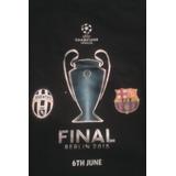 Franela Final Champions 2015 Juve Barça Talla L Original
