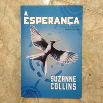 Livro A Esperança - Jogos Vorazes - Vol. 3 - Suzanne Collins