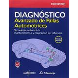 Diagnóstico Avanzado De Fallas Automotrices. Tecnología Aut